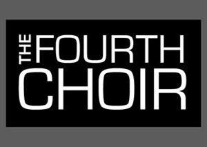 The Fourth Choir